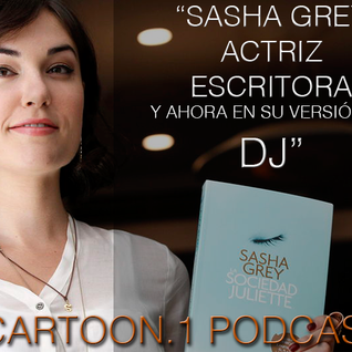 "CARTOON.1 PODCAST 2 2016. "" SASHA HA VUELTO"""