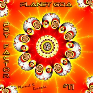 Planet Goa - Psy Factor #11