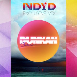 Dunkan Disco - Exclusive mix -Nu Disco Your Disco