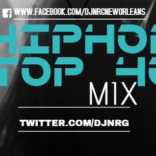 DJNRG™-OCTOBER 22.2016 HIP HOP _TOP 40 MIX