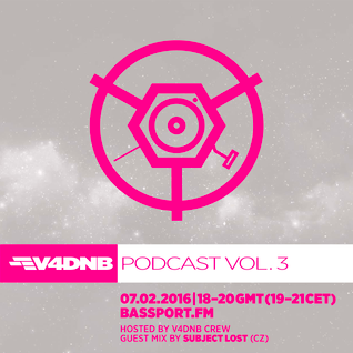 V4DNB Podcast Vol. 3