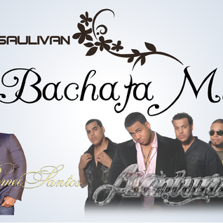 BACHATA MIX - DJSAULIVAN