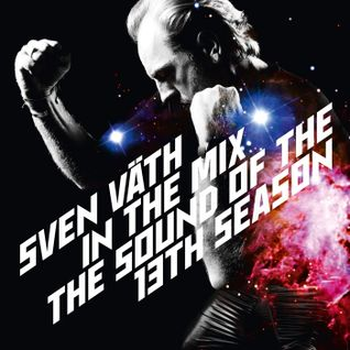 Sven Väth ‎– In The Mix - The Sound Of The 13th Season (CD1)