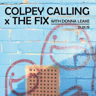 Colpey Calling x The Fix: Donna Leake