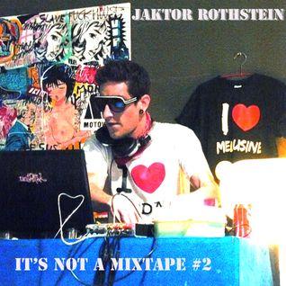 It's not a Mixtape # 2
