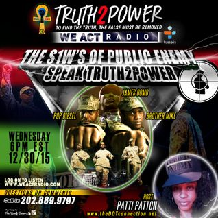 12/30/15 - Public Enemy's S1W's Speak Truth2Power