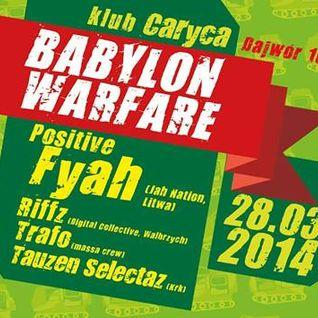 Positive Fyah - Babylon Warfare promo mix
