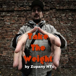 Take The Weight by Zupany HTc