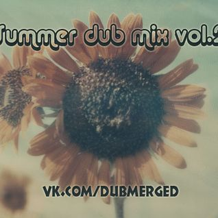 M-Van - Summer dub mix vol.2 (Reggae dubstep)