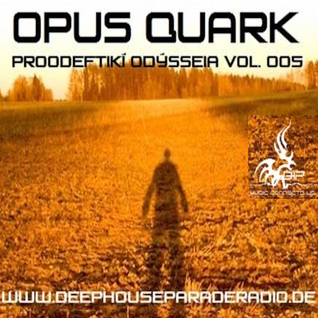 """Proodef̱tikí̱ Odýsseia Vol.005 @ DeepHouseParade ( July 17th, 2015)"