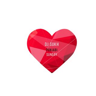 Punjabi Valentines Podcast - DJ Sukh - February 2016