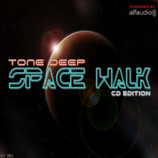 Space Walk by Tone Deep 2014 (CD Edition )
