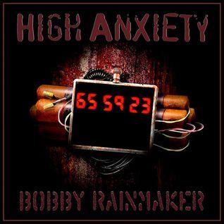 High Anxiety - VA - Bobby Rainmnaker