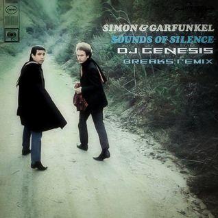 Simon and Garfunkel - Sound of Silence (dj genesis breaks remix)