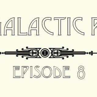 CBC Galactic Radio Ep. 8