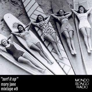 "164. Mary Jane Mixtape #9 ""Surf it Up"""