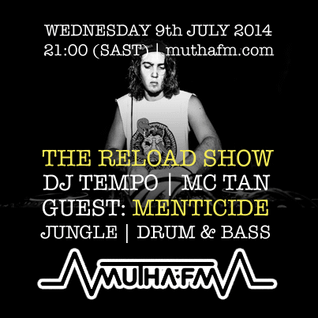 The Reload Show: Wednesday 9th July - muthafm.com