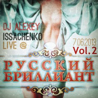 DJ Alexey Issachenko Live At Parlament Club 7 June 2013 Vol.2