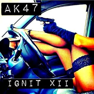AK47 - Ignit XII - Rap Swag Mix