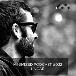 Minimized Podcast #032 - Ungar
