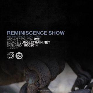 Reminiscence Show 18052014 @ Jungletrain.net