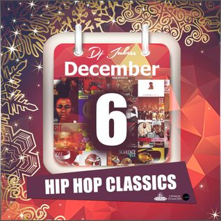 Jukess Advent Calendar - 6th December: All Time Hip-Hop Classics Pt.1