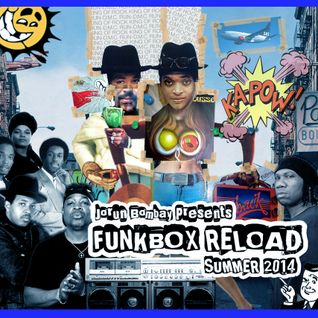 DJ JORUN BOMBAY'S FUNKBOX RELOAD : SUMMER 2014 EDITION