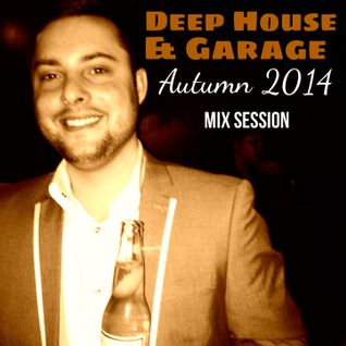 LocoLDN.com Exclusive - Deep House & Garage Autumn 2014 Mix Session (29.09.2014)