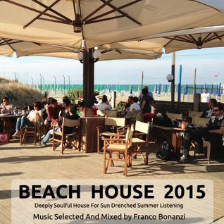Beach House 2015 Vol. 1