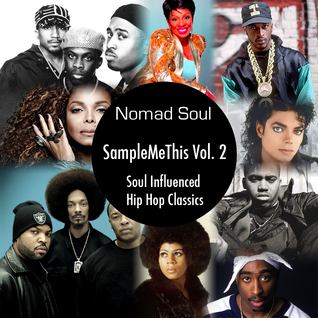 SampleMeThis Vol. 2: Soul Influenced Hip Hop Classics