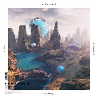 ALEX KAVE — PARADIGM N°001 [06|01|2016]