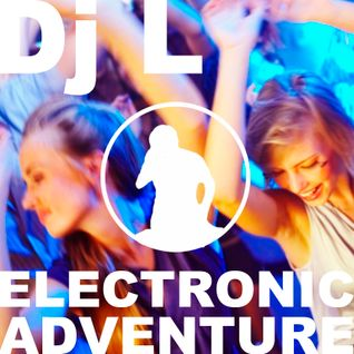 Electronic Adventure with Dj L #06.2014