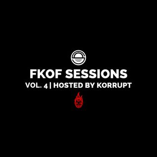 FatKidOnFire Sessions Volume 4 (hosted By Korrupt)
