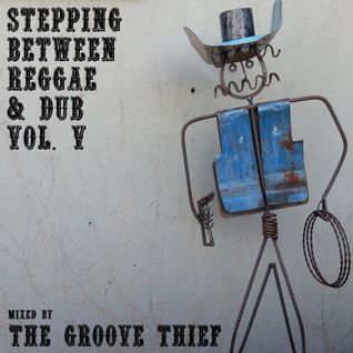 Stepping Between Reggae & Dub Vol. V