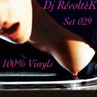 Dj RévoltèK - Set 029 - Mixed only on vinyl
