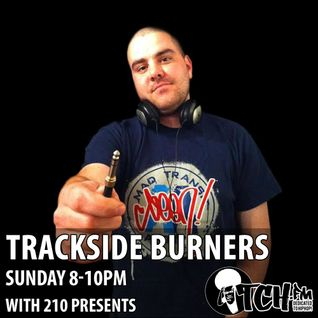 210 Presents - Trackside Burners 72
