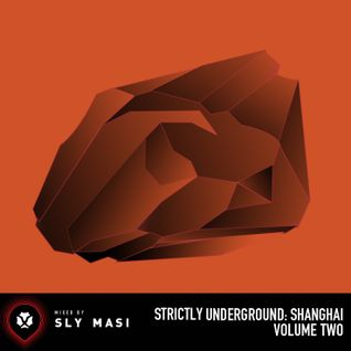 2013.10 Strictly Underground: Shanghai Vol. 02