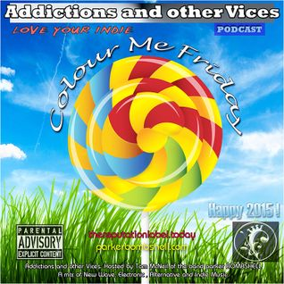 Addictions and other Vices Podcast 124 - Colour Me Friday Jan 2/2015