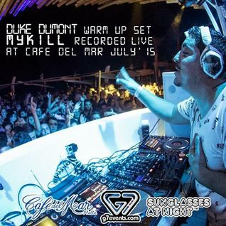 Duke Dumont - Cafe Del Mar - Mykill Warm Up Set July 2015