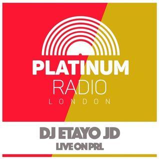 Etayo JD Platinum Radio London 26-05-2016