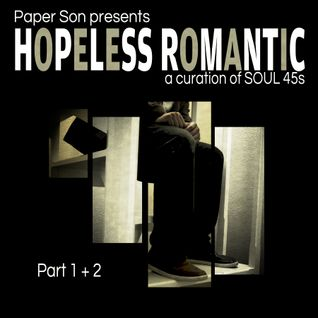 Part 1 of 2 - Hopeless - Soul 45s mix