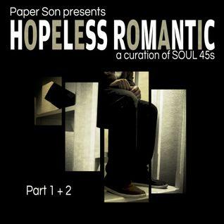 Part 1 of 2 - Hopeless - Soul 45s mix