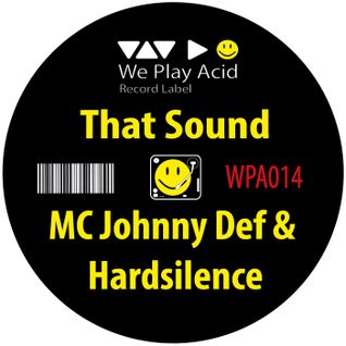 MC Johnny Def & Hardsilence - That Sound EP (Preview Mixed by Acid Driver)