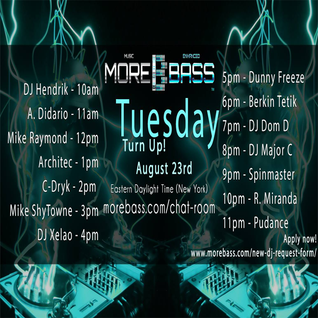 More Bass Tuesday Turn Up August 23rd  2016 (Vol 3)