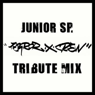 Junior SP. - 20 Years Of Terror X Crew - Tribute Mix