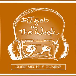 Dunjinz DSOTW Exclusive Guest Mix #10