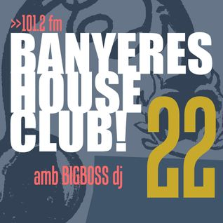 Banyeres House Club #22 Special Remember & Classics