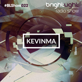 #022 BrightLight Music Radio Show with KevinMa