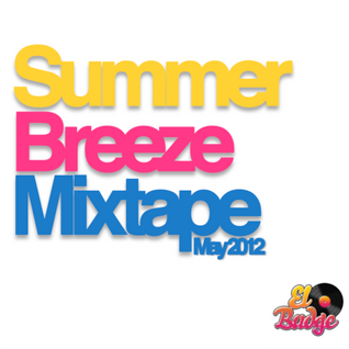 Summer Breeze - Mixtape