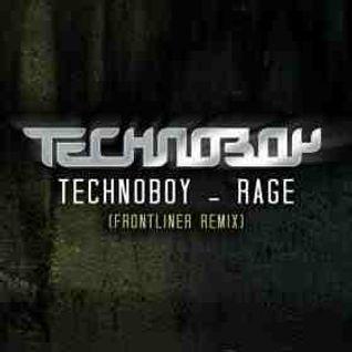 Technoboy vs. Frontliner - Rage (The Mash-Up)